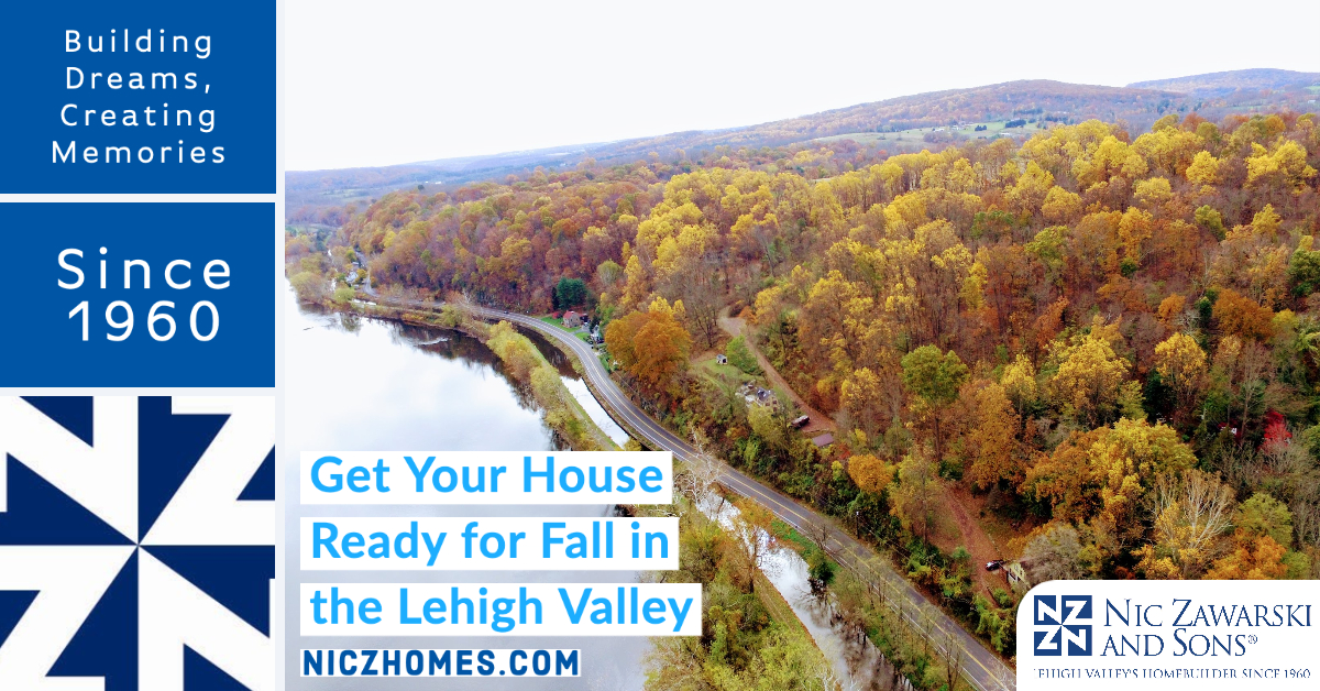 Get Your Home Ready for Fall in the Lehigh Valley